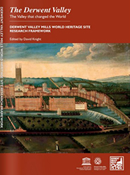 Research Framework of the Derwent Valley Mills World Heritage Site (DVMWHS)